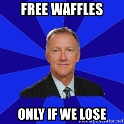 Ron Wilson/Leafs Memes - free waffles only if we lose