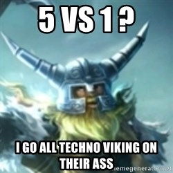 Olaf League of Legends - 5 vs 1 ? i go all techno viking on their ass