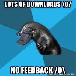 Podfic Platypus - Lots of downloads \o/  no feedback /o\