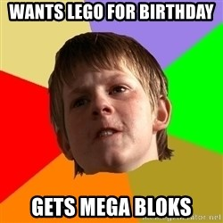 Angry School Boy - Wants Lego for birthday Gets Mega Bloks