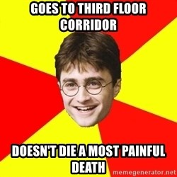cheeky harry potter - Goes to third floor corridor doesn't diE a mOst painful death