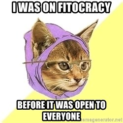 Hipster Cat - i was on fitocracy before it was open to everyone