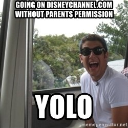 YOLO Kid - going on disneychannel.com without parents permission yolo