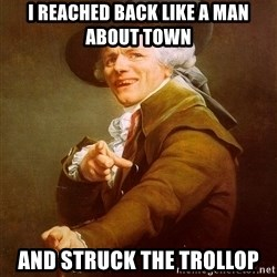 Joseph Ducreux - i reached back like a man about town and struck the trollop