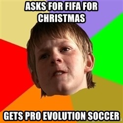 Angry School Boy - Asks for fifa for chrIstmas Gets pro Evolution soccer