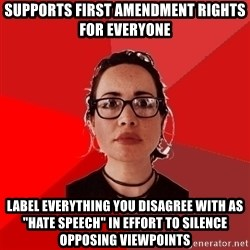"Liberal Douche Garofalo - supports first amendment rights for everyone label everything you disagree with as ""hate speech"" in effort to silence opposing viewpoints"