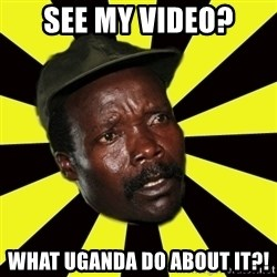 KONY THE PIMP - See my video? What uganda do about it?!