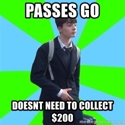 Impeccable School Child - PaSSES GO Doesnt need to collect $200