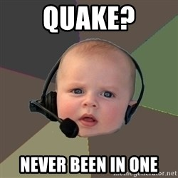 FPS N00b - Quake? Never been in one