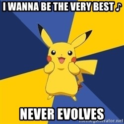 Pokemon Logic  - i wanna be the very best ♪ never evolves