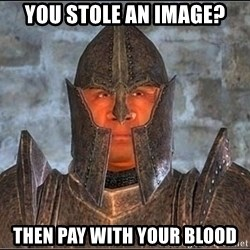 Oblivion Guard - YOU STOLE AN IMAGE? THEN PAY WITH YOUR BLOOD