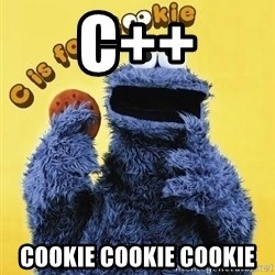 cookie monster  - c++ COOKIE COOKIE COOKIE
