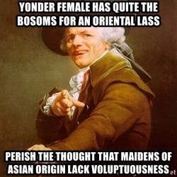 Joseph Ducreux - yonder female has quite the bosoms for an oriental lass perish the thought that maidens of asian origin lack voluptuousness