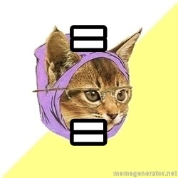 Hipster Cat - = =
