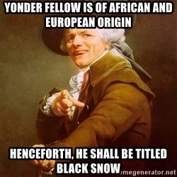 Joseph Ducreux - Yonder fellow is of african and european origin Henceforth, he shall be titled black snow