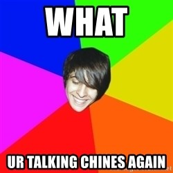 Marcos Rosales - What  Ur talking chines again