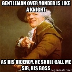 Joseph Ducreux - Gentleman over yonder is like a knight As his Viceroy, he shall call me sir, his boss
