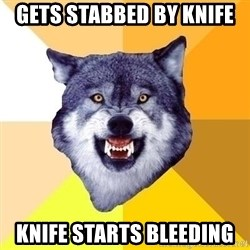 Courage Wolf - Gets stabbed by Knife KniFe starts bleeding
