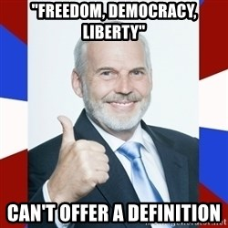 """Idiot Anti-Communist Guy - """"freedom, democracy, liberty"""" can't offer a definition"""