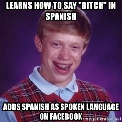 """Complete Fucking Moron - learns how to say """"bitch"""" in spanish adds spanish as spoken language on facebook"""