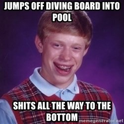 Complete Fucking Moron - Jumps off diving board into pool shits all the way to the bottom