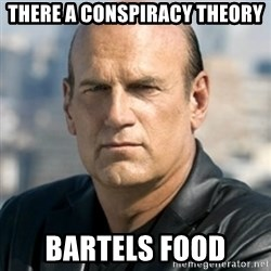 Jesse Ventura - There a conspiracy theory Bartels Food