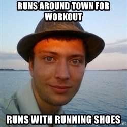 Beta Tom - runs around town for workout runs with running shoes