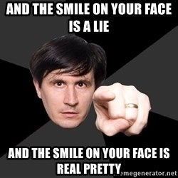 John Darnielle - and the smile on your face is a lie and the smile on your face is real pretty
