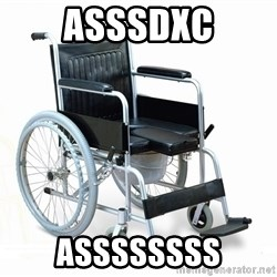 wheelchair watchout - asssdxc assssssss