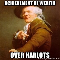 Joseph Ducreux - Achievement of wealth over Harlots