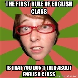 english class nicole - The first rule of english class is that you don't talk about english class
