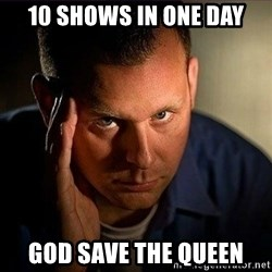 Dramatic Paul - 10 shows in one day god save the queen