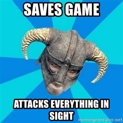 skyrim stan - saves game attacks everything in sight
