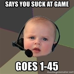 FPS N00b - Says you suck at game goes 1-45