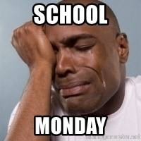 cryingblackman - school monday