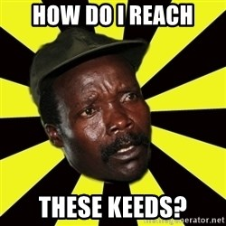 KONY THE PIMP - How do i reach these keeds?