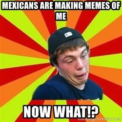 Jake the Rake - mexicans are making memes of me now what!?
