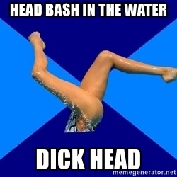 Ordinary synchronized swimmer - HEAD BASH IN THE WATER DICK HEAD