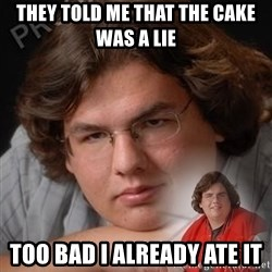 PTSD Drumline Kid - they told me that the cake was a lie too bad i already ate it