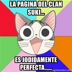 Nya Typical Anime Fans  - La pagina del clan suki... Es jodidamente perfecta......