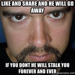 Scary Nathan - like and share and he will go away  if you dont he will stalk you forever and ever