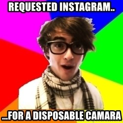 SCO Hipster - Requested instagram.. ...for a disposable camara