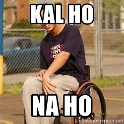 Drake Wheelchair - KAL HO NA HO