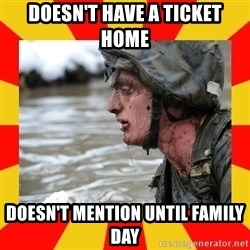 Shitbag Officer Candidate - doesn't have a ticket home doesn't mention until family day