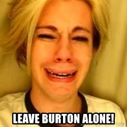 Chris Crocker - Leave burton alone!