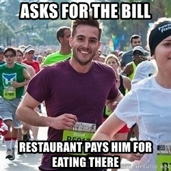 Ridiculously photogenic guy (Zeddie) - asks for the bill restaurant pays him for eating there