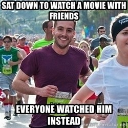 Ridiculously photogenic guy (Zeddie) - sat down to watch a movie with friends everyone watched him instead