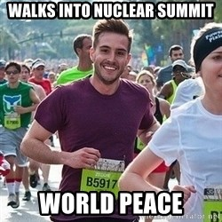 Ridiculously photogenic guy (Zeddie) - WALKS INTO NUCLEAR SUMMIT WORLD PEACE
