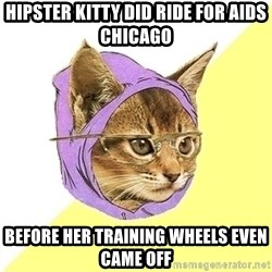 Hipster Kitty - hipster kitty did ride for aids chicago before her training wheels even came off