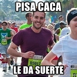 Ridiculously photogenic guy (Zeddie) - pisa caca le da suerte